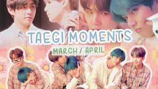 Taegi Moments🌸(March/April)