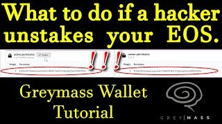What to do if a hacker unstakes your EOS. How to use Greymass to add/remove active key in ur account