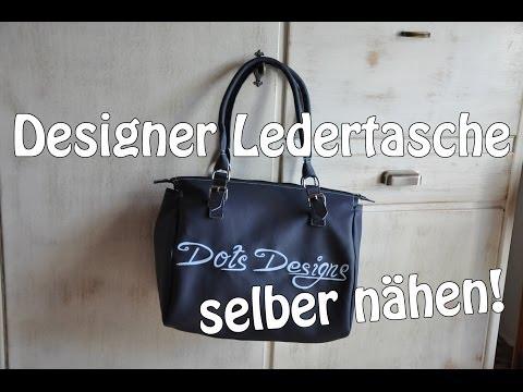 DESIGNER LEDERTASCHE SELBER NÄHEN I DIY | Nähen für Anfänger | Tutorial