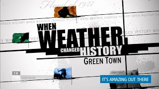 When Weather Changed History - Green Town (Greensburg, KS Tornado)