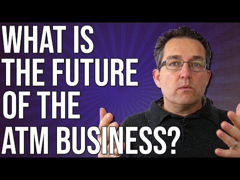 What Does The Future Of The ATM Business Look Like?