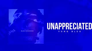 Yung Bleu Unappreciated Instrumental (Reprod.JaeRocTheTracka)