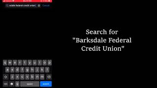 Barksdale Federal Credit Union Mobile Banking App