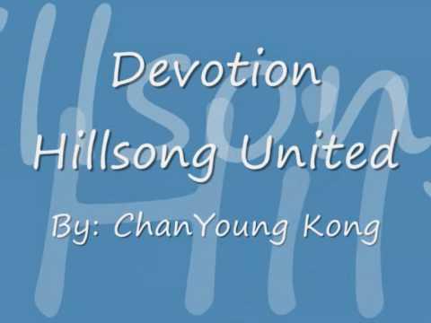 Devotion-Hillsong United with lyrics