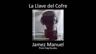 La Llave Del Cofre   Jamez Manuel (Prod. King Doudou) | Sangre Nueva 001 | El Barrio Nini