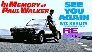 "Wiz Khalifa ""See You Again"" Extended Mix ~ Paul Walker [1973~2013]"