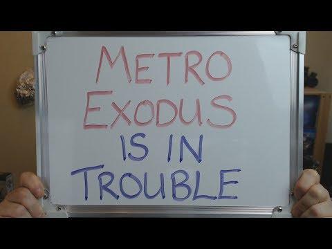 METRO EXODUS is in BIG TROUBLE !!