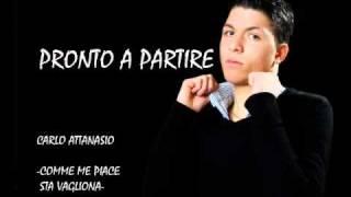 Carlo Attanasio Comme Me Piace Sta Guagliona 2010