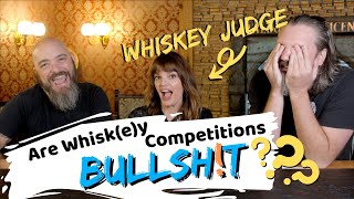 Are Whiskey Competitions RIGGED??? (feat. Heather Greene)