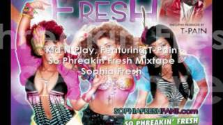 EXCLUSIVE - Kid N Play Featuring T-Pain - So Phreakin Fresh Mixtape - Sophia Fresh