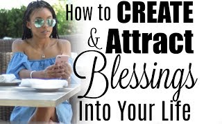 How to Live a BLESSED Life + Law of Attraction   Brittany Daniel