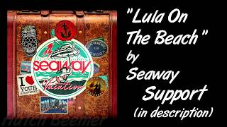 Seaway - Lula On The Beach Lyrics
