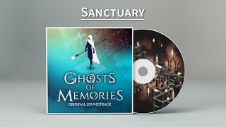 Ghosts of Memories OST - 05 - Sanctuary