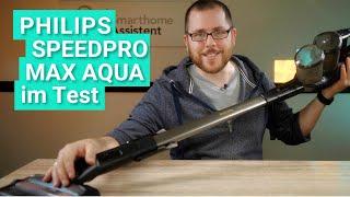 Philips SpeedPro Max Aqua im Test - Saugen und Wischen in einem Rutsch!