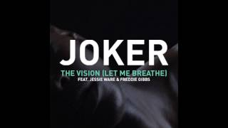 Joker feat. Jessie Ware - The Vision (Let me Breathe)