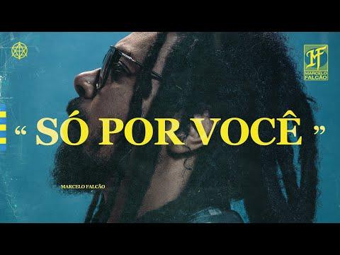 Marcelo Falcão Só Por Você