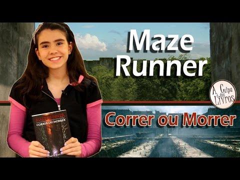 A Culpa é dos Livros - Maze Runner: Correr ou Morrer