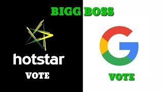 BIGG BOSS ONLINE HOTSTAR VOTE AND GOOGLE VOTE IN ALL LANGUAGES