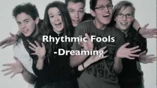 Rhythmic Fools - Dreaming