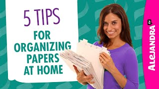 How to Organize Papers & Documents at Home (Part 1 of 10 Paper Clutter Series)