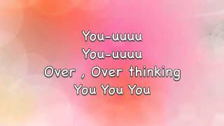 Over overthinking you - Christina Grimmie lyrics