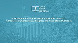 Click to play: Environmental Law & Property Rights: EPA Turns 50: A Debate on Environmental Progress and Regulatory Overreach