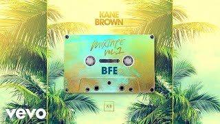 Kane Brown BFE