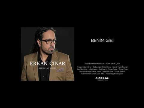 Erkan Cınar – Benim Gibi