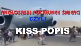 ANGLOSASKI POCAŁUNEK ŚMIERCI CZYLI KISS-PO-PIS