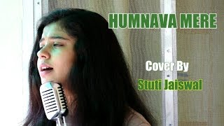 Humnava Mere Song || Jubin Nautiyal || Childhood Lost Love