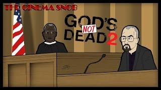 God's Not Dead 2 - The Cinema Snob