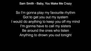 Sam Smith - Baby, You Make Me Crazy (Acoustic) Lyrics