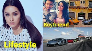Shraddha kapoor Lifestyle 2020 income, House, Cars, Boyfriend, Family, Biography & Net worth