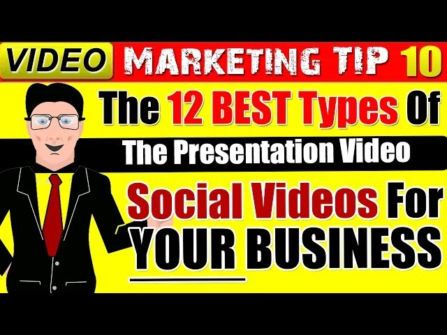 The Best Type Of Videos for Business