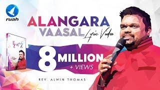 Alangara Vaasalale Official Lyrics Video By Pastor <b>Alwin Thomas</b> From Nandri 6 Album