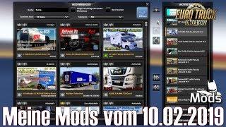 ETS2 V1.34 I Mod ▶️ Meine Mods Vom 10.02.2019 [Deutsch]
