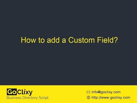 GoClixy - How to add a Custom Field?