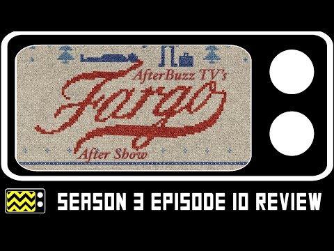 Fargo Season 3 Episode 10 Review & After Show   AfterBuzz TV