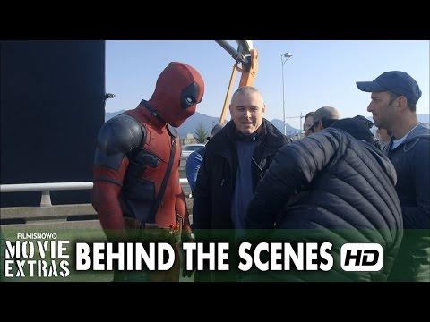 Deadpool (2016) Behind the Scenes - Full Broll