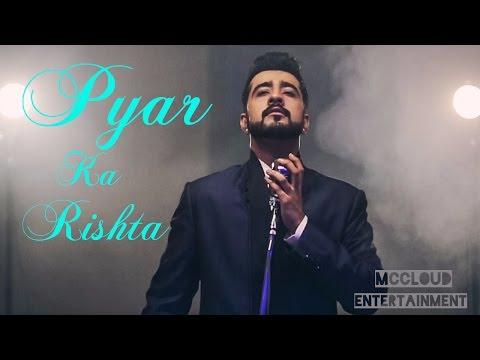 Pyar ka rishta video album