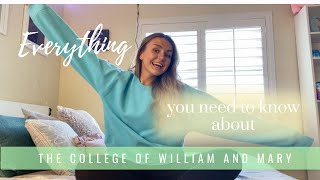 EVERYTHING you need to know about William and Mary...