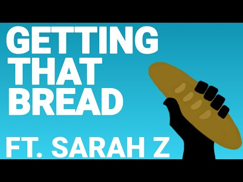 Getting That Bread – Episode 1 with Sarah Z