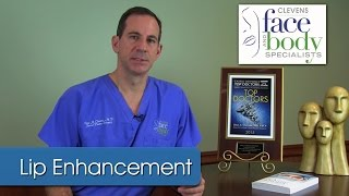 Dr. Clevens | What are some lip enhancement procedure options?