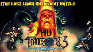 Turok 3: Shadow of Oblivion: [The Lost Land] An Ancient Battle HD