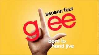 Born To Hand Jive - Glee [HD Full Studio]