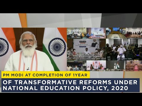 PM's address on completion of 1 year of transformative reforms under National Education Policy, 2020