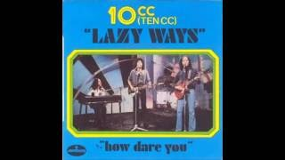 Lazy Ways  - 10cc