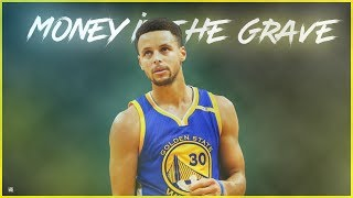 """Stephen Curry   """"Money In The Grave"""" ᴴᴰ"""
