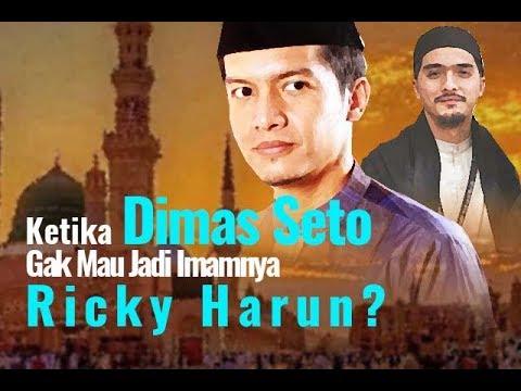 Dimas Seto Gak Mau Jadi Imamnya Ricky Harun?