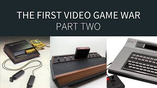 The First Video Game War (2/3) [Tech Wars]